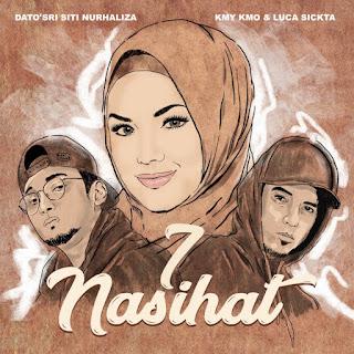 Siti Nurhaliza, Kmy Kmo & Luca Sickta - 7 Nasihat MP3