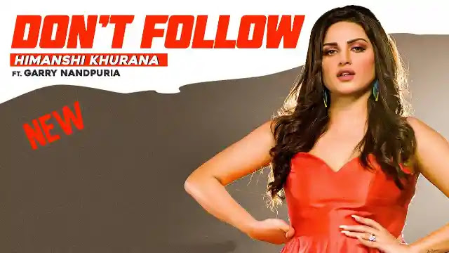 Don't Follow (Lyrics) in English - Himanshi Khurana | Lyrics Lover