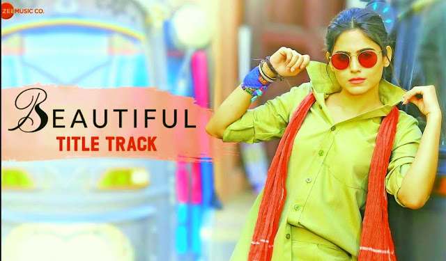 BEAUTIFULL TITLE TRACK LYRICS- PARTH SURI & NAINA GANGULY | SHAILEY BIDWAIKER