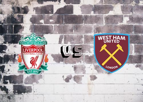 Liverpool vs West Ham United  Resumen y Partido Completo