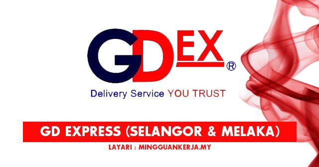 Jawatan Kosong di GD EXPRESS Selangor dan Melaka ~ Pelbagai Kekosongan Dibuka