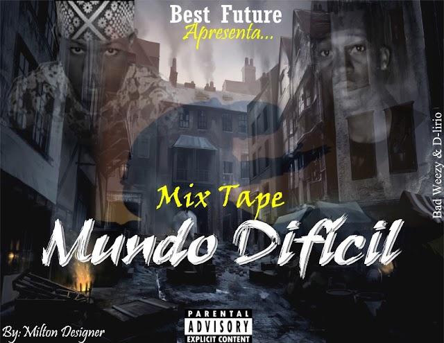 Really Bad & D´Lírio - Mundo Dificil (Mix Tap) 2020