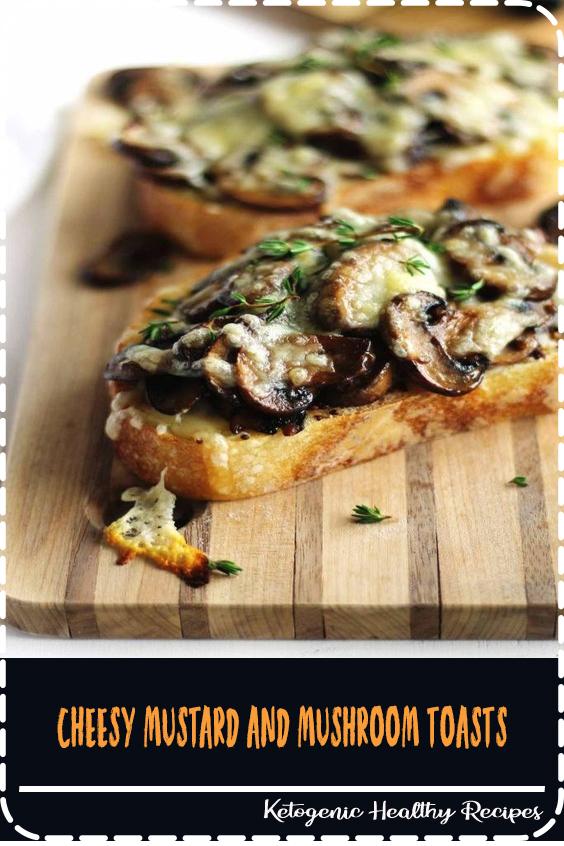 Cheesy Mustard and Mushroom Toasts