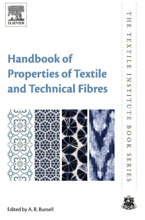 Handbook of Properties of Textile and Technical Fibres, Second Edition