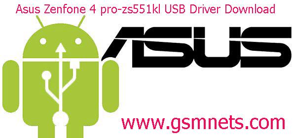 Asus Zenfone 4 pro-zs551kl USB Driver