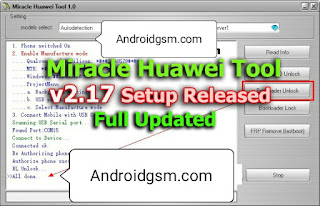 How To Download Miracle Huawei Tool v2.17 Unlock Tool Latest Update 2020 Free Password Download To AndroidGSM