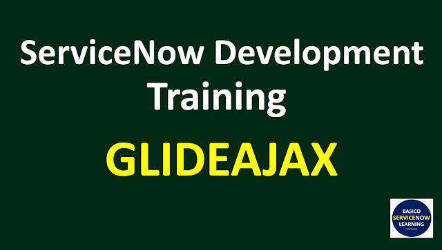 glideajax in servicenow,servicenow tutorials,servicenow glideajax,servicenow training