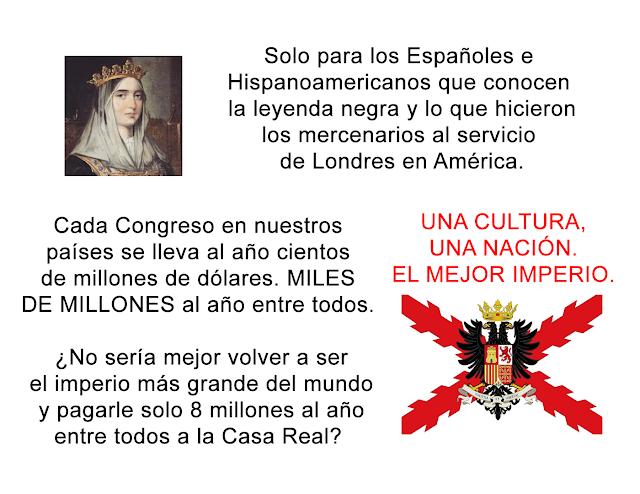 Imperio Español, España, Hispanoamérica, una cultura, una nación.