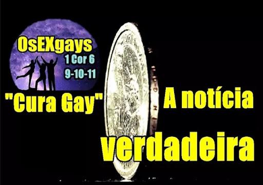 """""""CURA GAY"""" A NOTÍCIA VERDADEIRA! (ASSISTA)"""