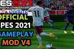 NEW Version Gameplay PES 2021 V4 - PES 2017