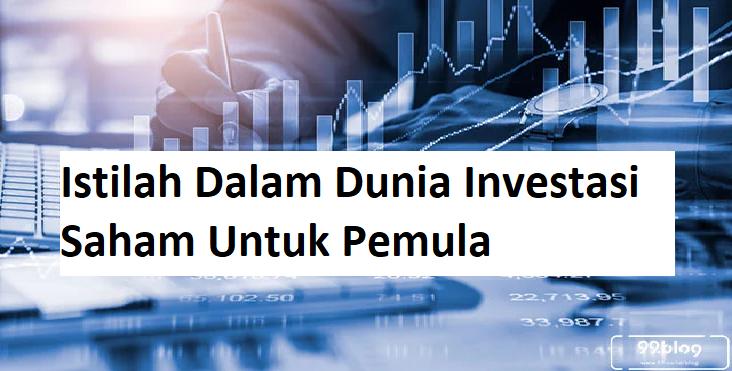 Istilah Dalam Dunia Investasi Saham Untuk Pemula