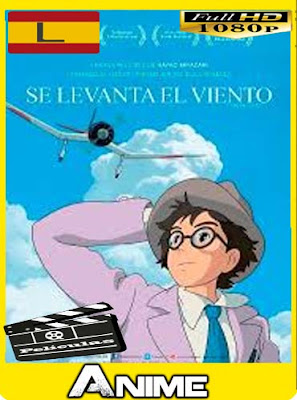 Se Levanta el Viento (2013)HD [1080P] latino [GoogleDrive-Mega]nestorHD
