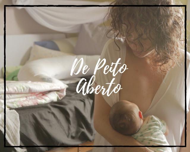 De Peito Aberto - Documentário sobre amamentação tem lançamento social em agosto.