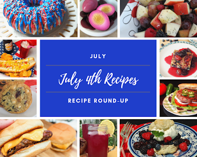 July 2019 Recipe Roundup: Recipes for July 4th