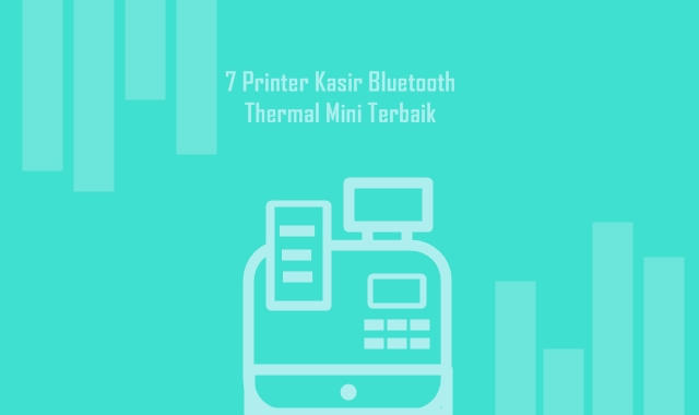 Printer Kasir Bluetooth Thermal Mini Terbaik