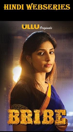18+ Bribe Ullu Originals Hindi Webseries All Episodes 720p HDRip x264 950MB