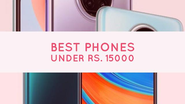 Best Phones Under 15000 on Amazon