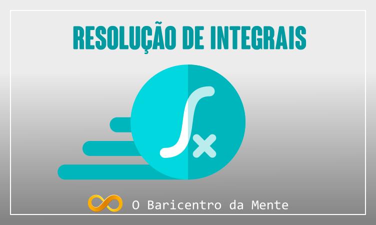 Resolução de integrais, banner da página o baricentro da mente