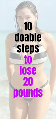 10 doable steps to lose 20 pounds  lose weight in a week