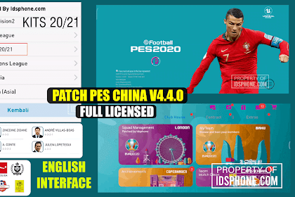 UPDATE PATCH PES CHINA 2020 FULL LICENSED | IDSPHONE PATCH V4.4.0