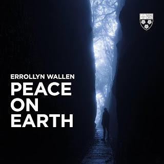 Errollyn Wallen: Peace on Earth - Choir of King's College, Cambridge - King's College Recordings