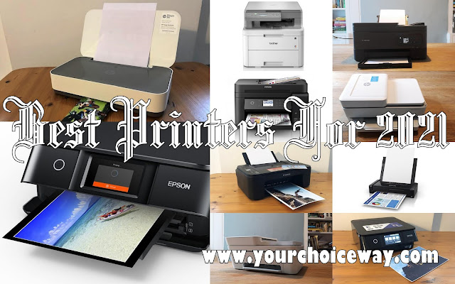 Best Printers For 2021 - Your Choice Way