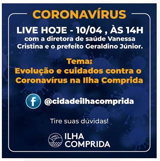 LIVE 10/04 ÁS 14H SOBRE A EVOLUÇÃO DO CORONAVÍRUS NA ILHA COMPRIDA