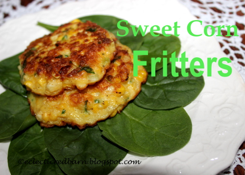 Sweet Corn Fritters. Eclectic Red Bar. Share NOW. #sidedish #cornfritters #corn #eclecticredbarn #dinner