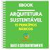 EBook Arquitetura Sustentável