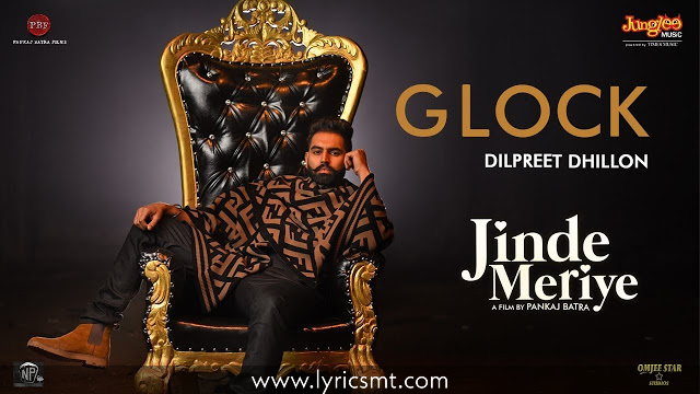 GLOCK SONG LYRICS – Jinde Meriye