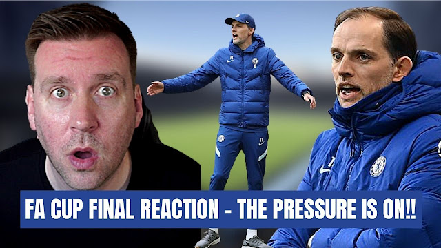 FA Cup Final Reaction   Chelsea must pick themselves up   Pressure is now on!