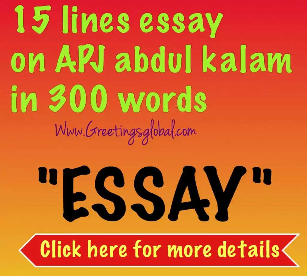 15 lines essay on apj abdul kalam in 300 words