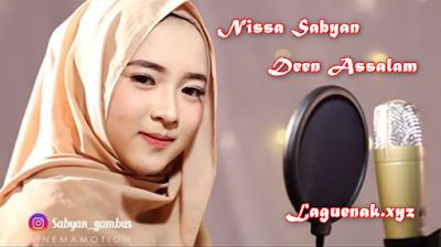 Download Lagu Nissa Sabyan Terbaru 2018 - Deen Assalam Mp3 [3.59MB] Terlaris