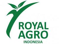 Lowongan Kerja PT Royal Agro Indonesia