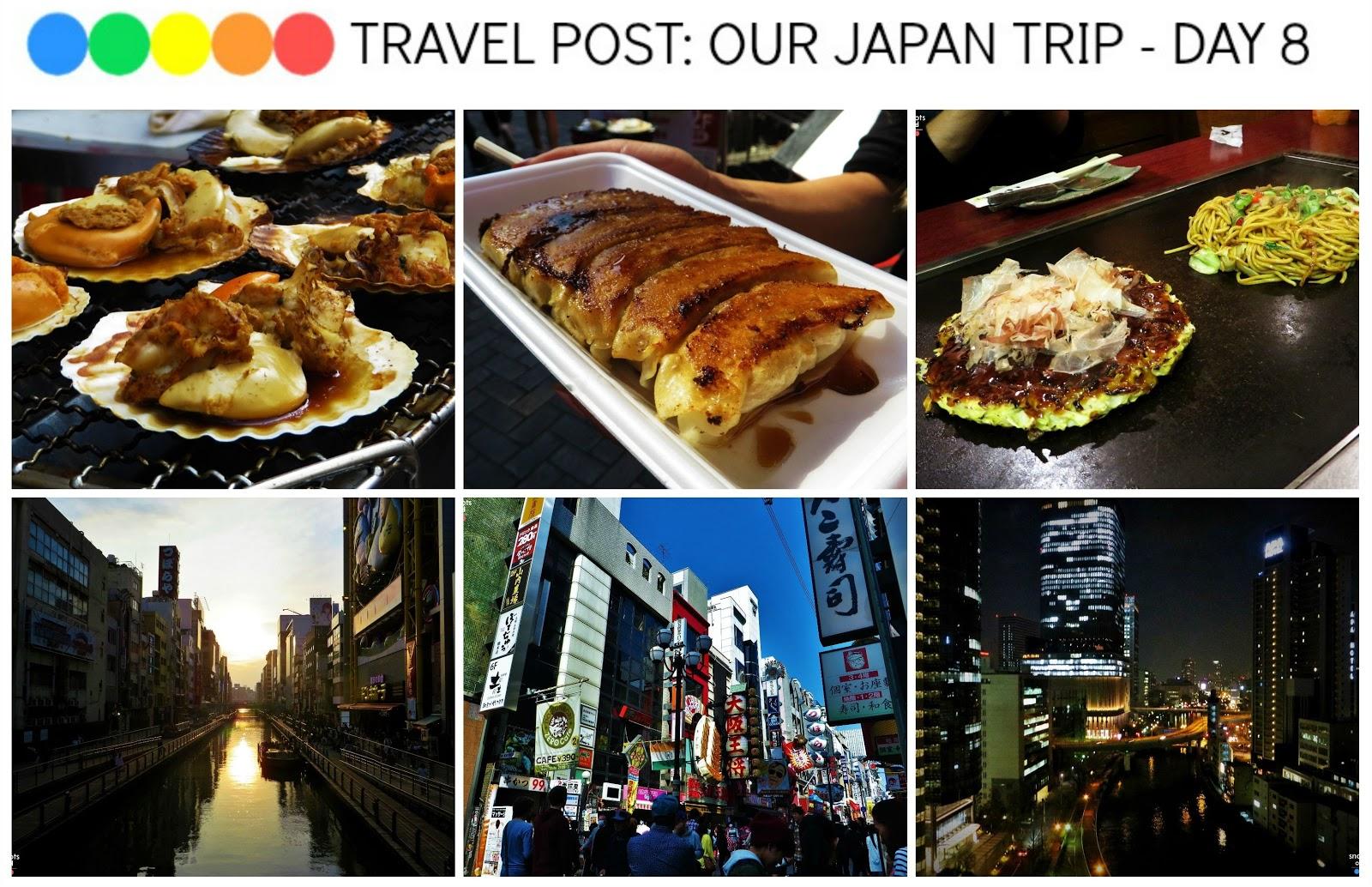First day in Osaka - Dotonbori, Shinsaibashi, Ebisubashisuji, Takoyaki and Okonomiyaki