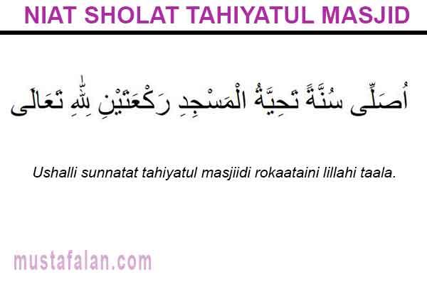 Niat Doa Tata Cara Sholat Tahiyatul Masjid Yang Benar Mustafalan
