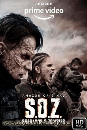 S.O.Z. Soldados O Zombies Temporada 1 [1080p] [Latino] [MEGA]