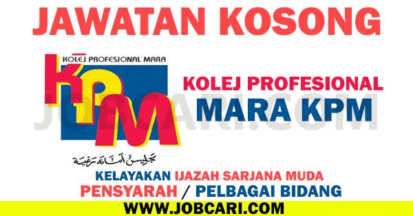 Jawatan Kosong Pensyarah Di Kolej Profesional Mara Kpm 22 Julai 2016 Jobcari Com Jawatan Kosong Terkini