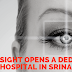 Sharp Sight Opens A Dedicated Eye Hospital In Srinagar