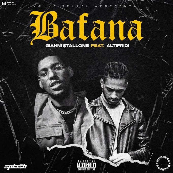 Gianni $tallone – Bafana (feat. Fredh Perry) DOWNLOAD