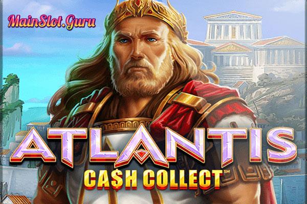Main Gratis Slot Demo Atlantis Cash Collect Playtech