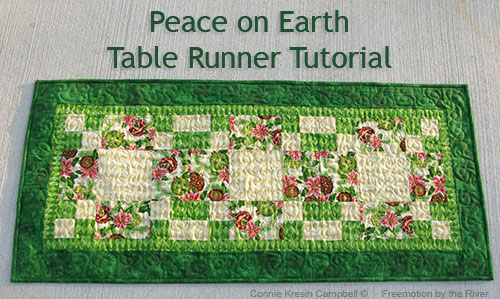 Peace on Earth table runner tutorial by Connie Kresin Campbell