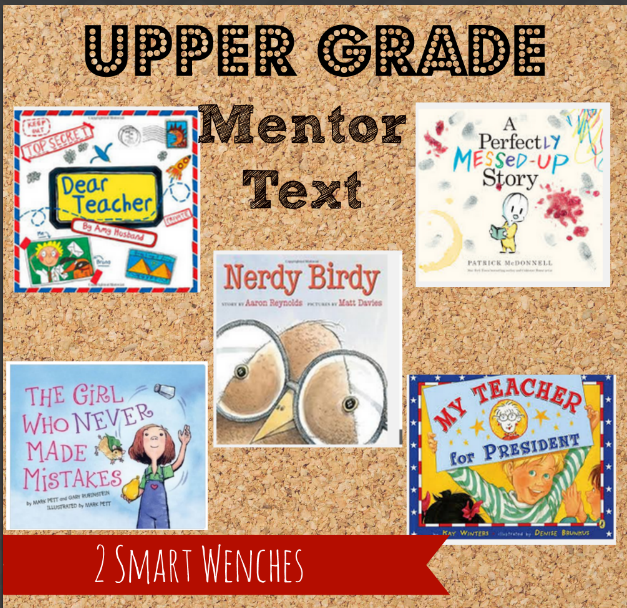 https://www.teacherspayteachers.com/Product/Upper-Grade-Mentor-Texts-Get-Them-Writing-2686327