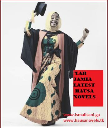 ISMAIL SANI: 'Yar Jami'a Complete Latest Hausa Novel