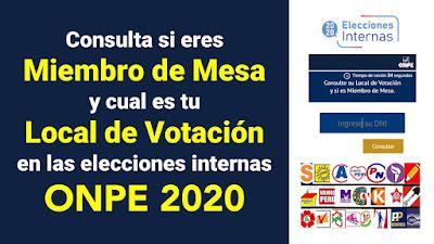 LINK consultar si es miembro de mesa y lugar de votacion en elecciones internas ONPE 2020