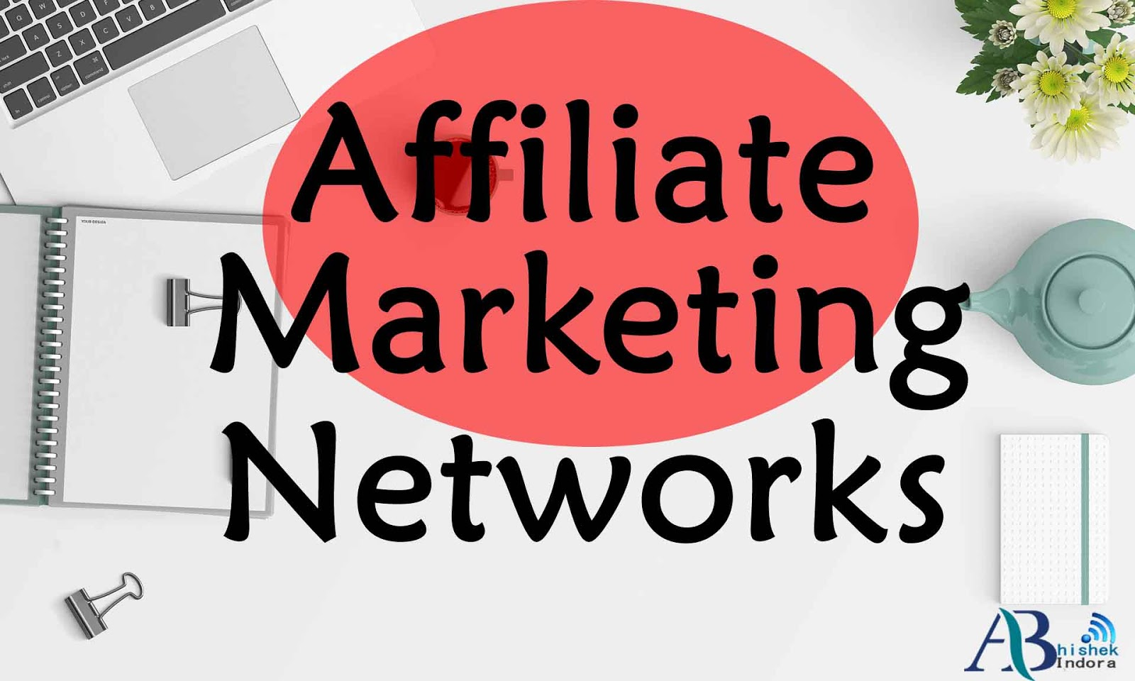 Best Affiliate Marketing Networks, What is Affiliate Marketing?