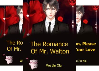 The Romance Of Mr. Walton Novel Chapter 86 To 90 PDF