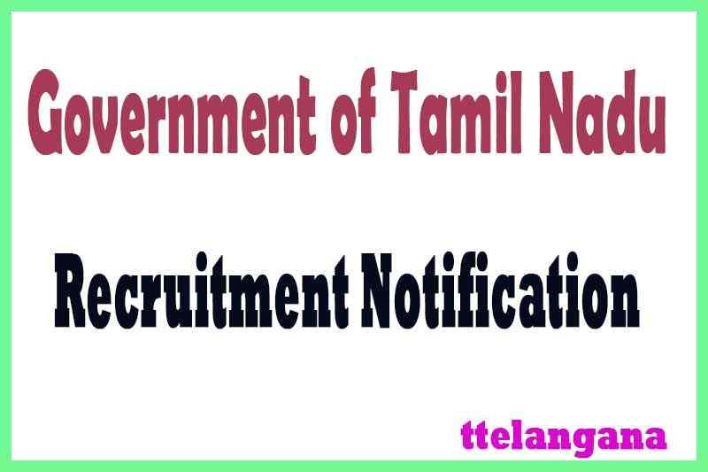 Government of Tamil Nadu Recruitment Notification