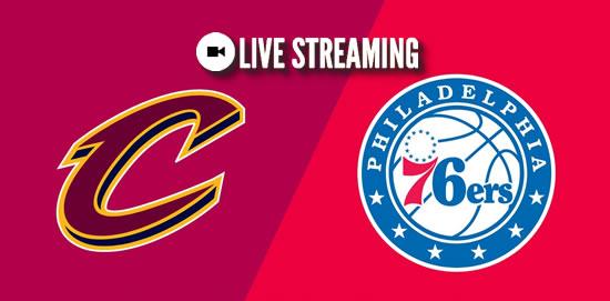 LIVE STREAMING: Cleveland Cavaliers vs Philadelphia 76ers 2018-2019 NBA Season