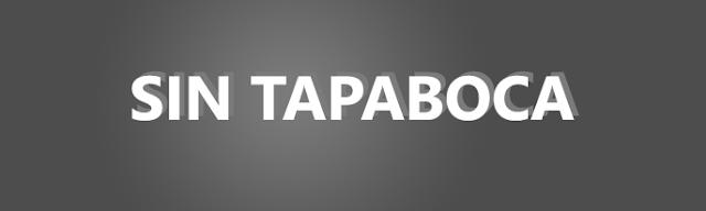 SIN TAPABOCA